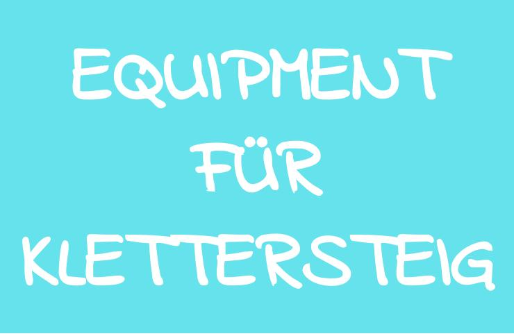 Equipment für Klettersteige